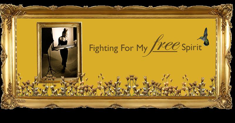 Fighting For My Free Spirit