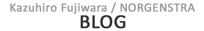 Kazuhiro Fujiwara / NORGENSTRA BLOG