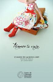 """Cumbre de Mujeres Mayo 2009 """"Aligera tu Viaje"""""""