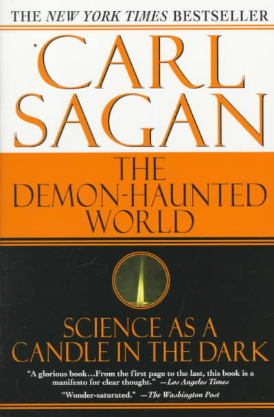 an analysis of the demon haunted world science as a candle in the dark by carl sagan Sagan's original baloney detection kit can be found here carl sagan, the demon-haunted world: science as a candle in the dark , ballantine books, new york, 1996 jon atack.