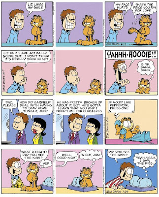 external image Garfield+Comic+Strip+%7E+Liz+Likes+My+Smile,+We%27re+Going+Out,+Home+Alone+%26+Kiss.JPG
