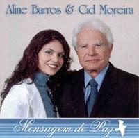 aline barros e cid moreira Baixar CD Aline Barros & Cid Moreira   Mensagem de Paz   2001