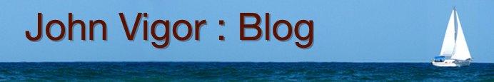 John Vigor's Blog