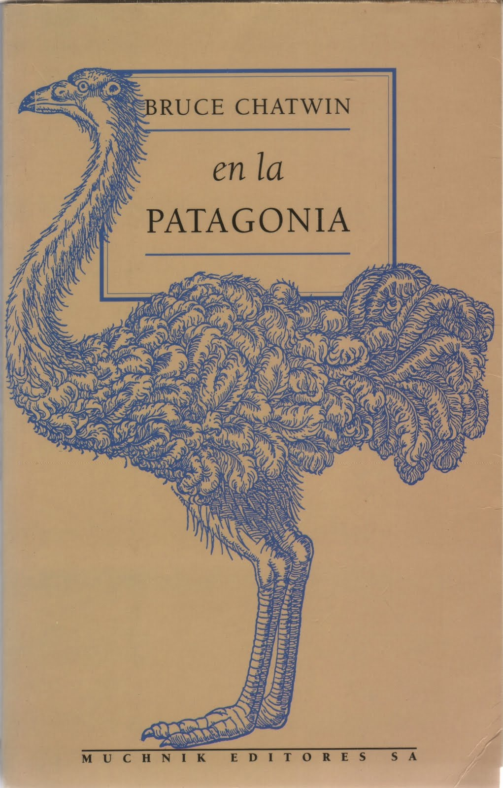 En la Patagonia - Bruce Chatwin ChatwinEnlapPatagonia