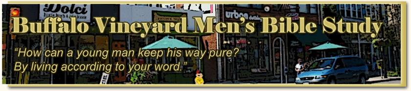 Buffalo Vineyard Men's Bible Study