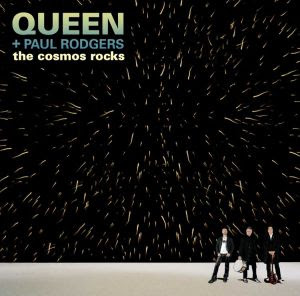 Queen And Paul Rodgers - The Cosmos Rocks
