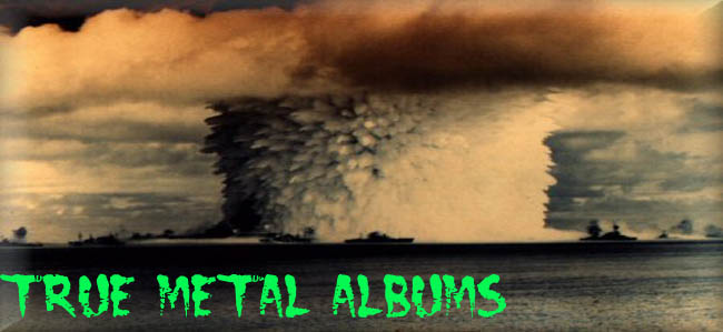 True Metal Albums [download lyric testo testi live video extreme death black thrash doom]