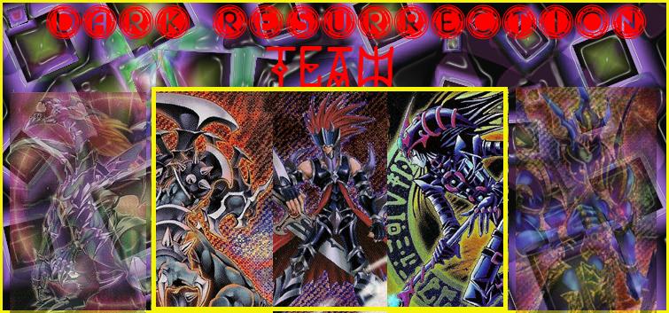 Dark Resurrection Team