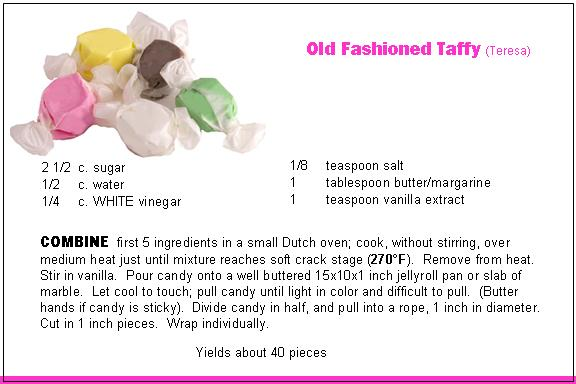 Teresa's Old Fashioned Taffy Recipe