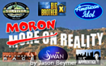 Moron Reality