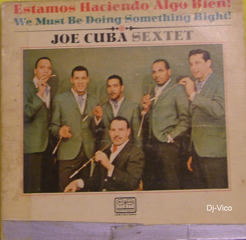 Sexteto De Joe Cuba :Estamos Haciendo Algo Bien