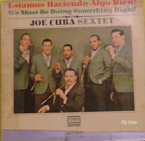 Sexteto De Joe Cuba :Estamos Haciendo Algo Bien