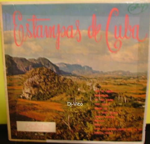 Estampas De Cuba:Orquesta Conducida Por El Maestro Rodrigo Prats