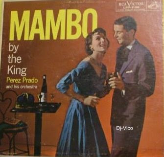 Perez Prado :Mambo By The King