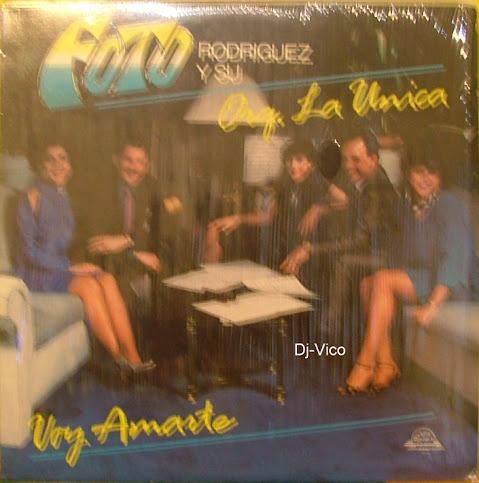 Foto Rodriguez Y Su Orquesta La Unica:Voy Amarte