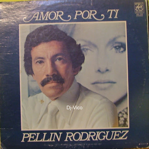Pellin Rodriguez:Amor Por Ti