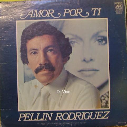 Pellin Rodriguez:Amor Por Ti