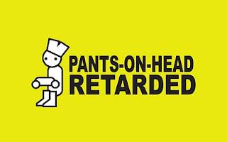 [Image: pants-on-head-retarded.jpg]