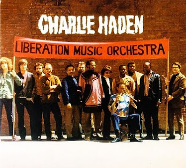 Charlie Haden&#39;s Liberation Music Orchestra