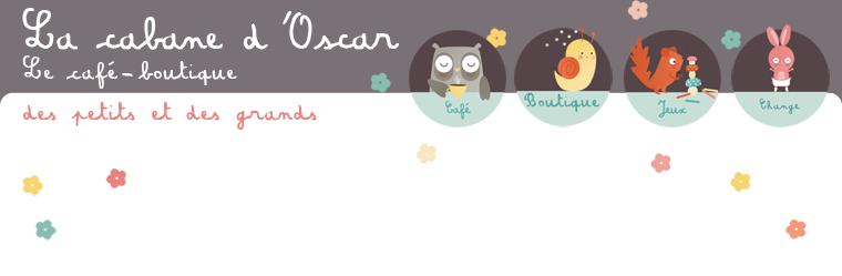 La cabane d'Oscar