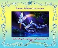 """PREMIO """"SEMBRAR LUZ Y AMOR"""""""