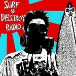 surf & destroy radio podcast
