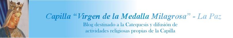 "Capilla ""Virgen de la Medalla Milagrosa"" - La Paz"
