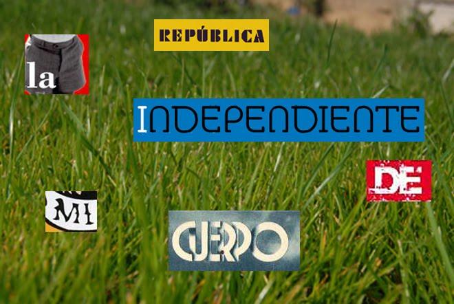 La república independiente de mi cuerpo