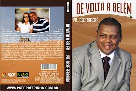 DVD PR.FERREIRINHA DE VOLTA A BELEM
