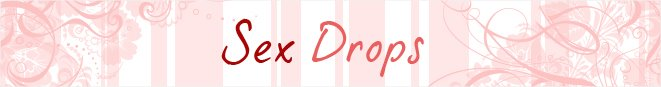 Sex Drops