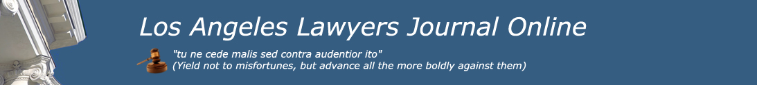 Los Angeles Lawyers Journal: 310 826 6300