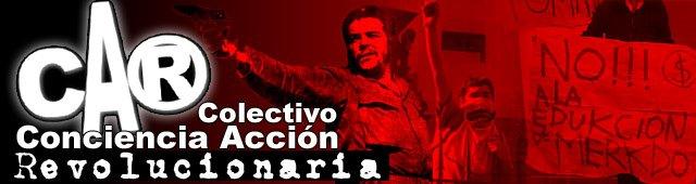 Colectivo Conciencia Accion Revolucionaria - CAR