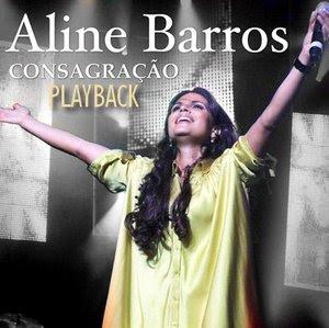 Aline Barros 2008 - Consagração -  Playback