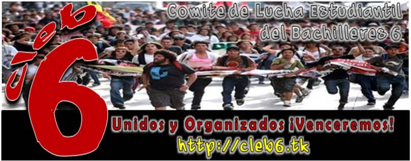 Comite de Lucha Estudiantil Bachilleres 6