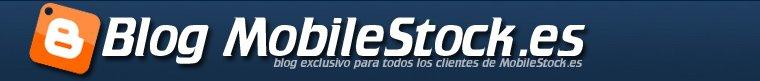 Blog MobileStock.es - Telefonía móvil, video consolas, gadgets...