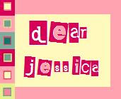"""dear jessica"" still exists!"