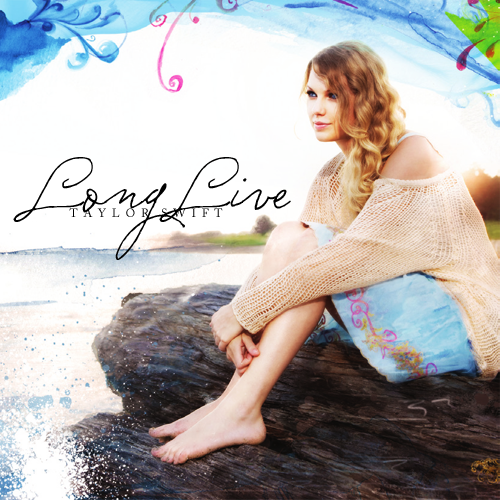 Taylor Swift - Long Live (FanMade Single Cover)