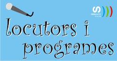 Programes i Locutors