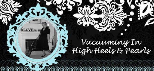 Vacuuming in High Heels & Pearls