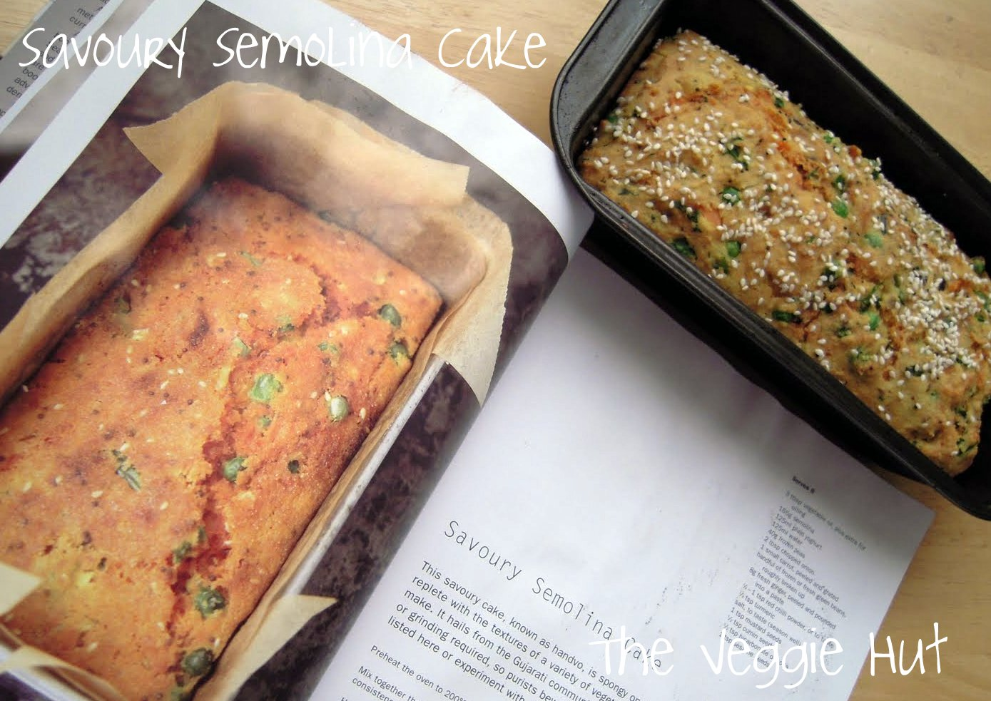 The veggie hut savoury semolina cake 4 the cake is ready when a toothpick inserted in the middle comes out clean and when the edges are crisp leave the cake to cool in the tin forumfinder Choice Image