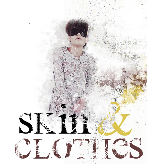 Skin & Clothes