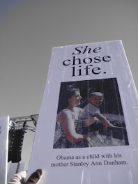 Stanley Ann Dunham, US Pres. Obama's mom, chose LIFE
