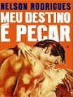 MEU DESTINO É PECAR (Clique na imagem e acesse o primeiro capítulo, do portal da Livraria Cultura