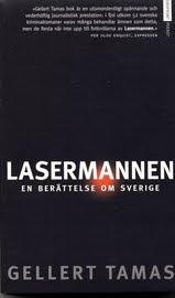 Bild på Gellert Tamas bok Lasermannen