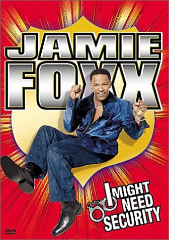 Jamie Foxx - I Might Need Security movie