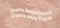 Juni/Juli 2010 -  Gastdesigner bei Kreative Stempelfreunde - Creativ stamp Friends