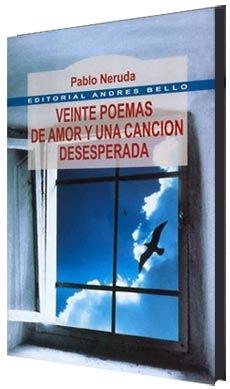 Veinte Poemas de Amor y una Cancion Desesperada - Pablo Neruda - Audiolibro