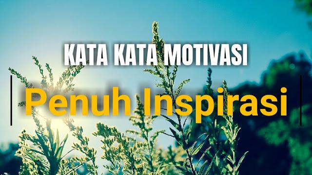 50 Kata Kata Motivasi Hidup Terbaik Dilengkapi Gambar, Quotes & Caption Keren