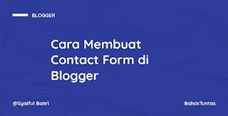 Cara Membuat Contact Form di Blogger Menggunakan Bootstrap