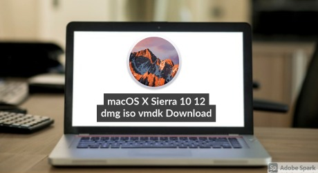 Download macOS X Sierra 10.12 ISO Dmg and Vmdk For Free